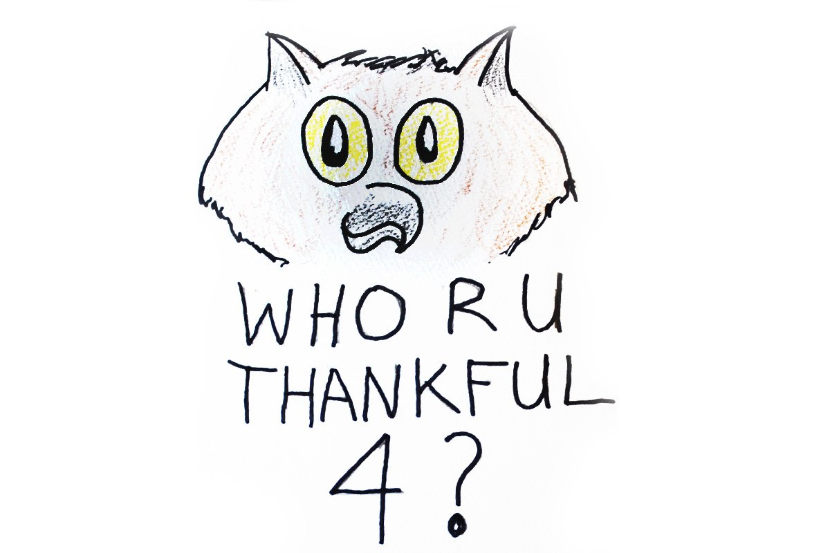Who RU Thankful For